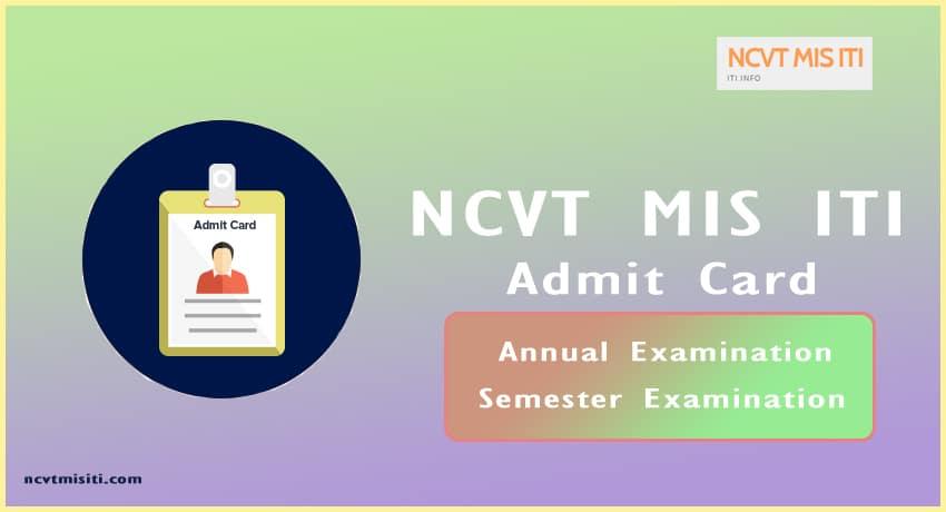 NCVT MIS ITI Admit Card