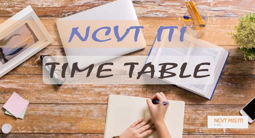 NCVT ITI Time Table