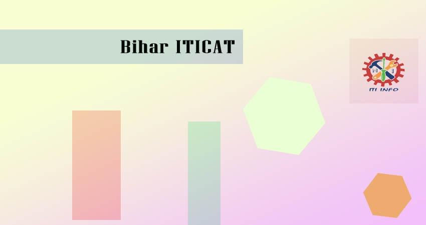 Bihar ITICAT