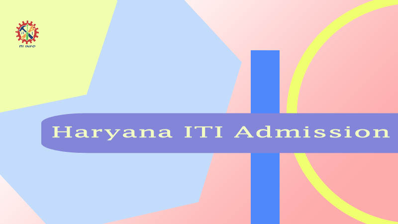 Haryana ITI Admission