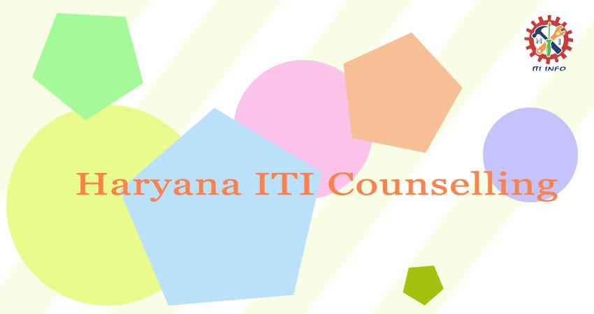 Haryana ITI Counselling