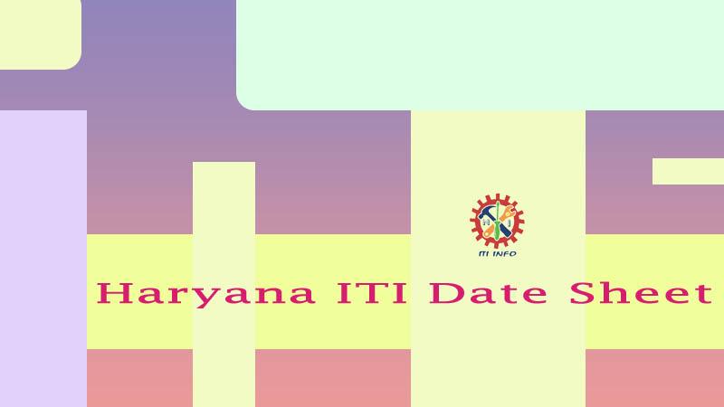 Haryana ITI Date Sheet