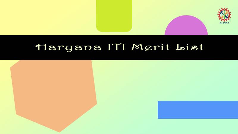 Haryana ITI Merit List