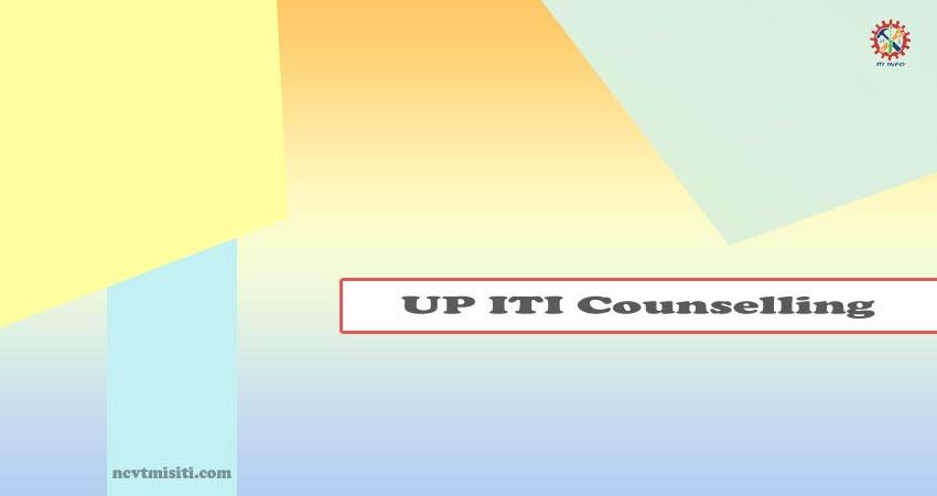 UP ITI Counselling