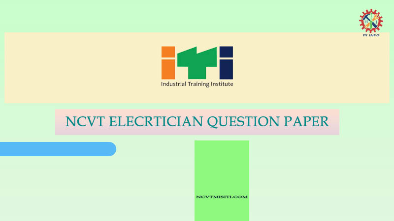 NCVT Elecrtician Question Paper