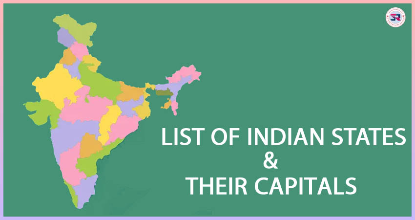 Indian State and Their Capitals