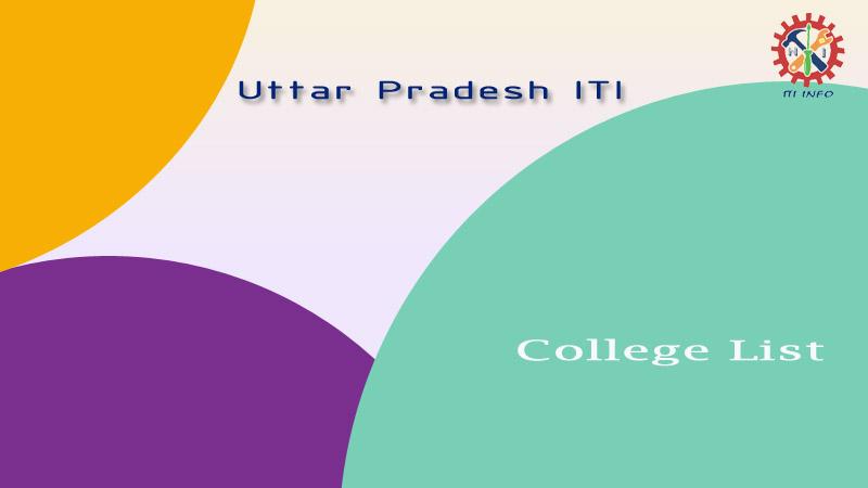 UP ITI College List